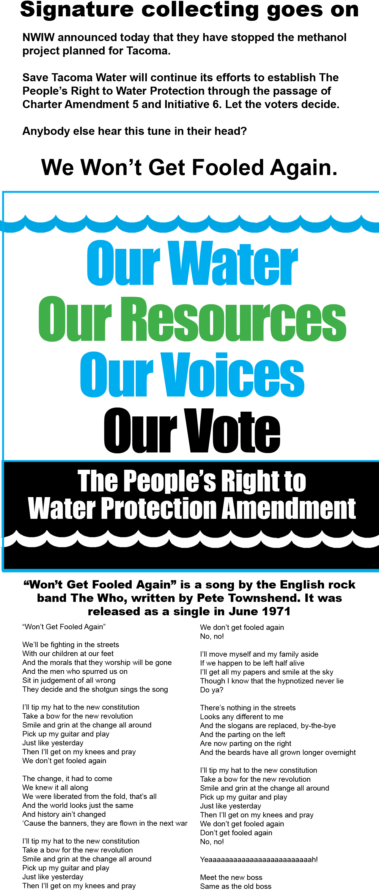 Our Water Our Resources not stopping